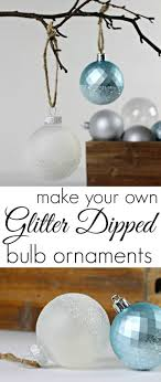 glitter dipped bulb ornaments clutter