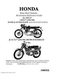 honda superhawk u0026 scrambler motorcycle restoration reference guide