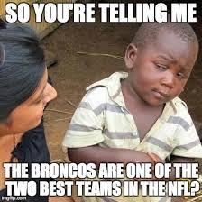 Broncos Losing Meme - the 25 funniest broncos super bowl memes total pro sports