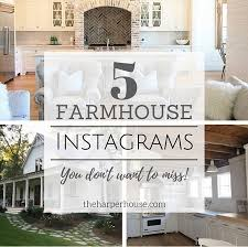 5 favorite farmhouse accounts on instagram the harper house
