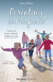 parenting on purpose paperback jason free ignatius press