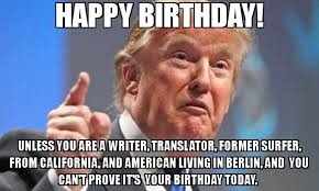 Meme Writer - happy birthday unless you are a writer translator former surfer