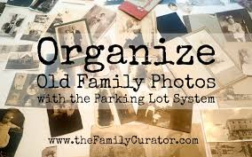 organize family photos with the parking lot system