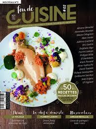 magazine de cuisine le magazine fou de cuisine rajeunit la presse gastronomique