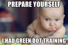 Meme Generator Prepare Yourself - prepare yourself i had green dot training odyssey baby meme