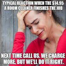 Carpet Cleaning Meme - schuh s cleaning services we clean it up carpet cleaning