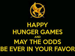 May The Odds Be Ever In Your Favor Meme - the hunger games may the odds be ever in your favor it is