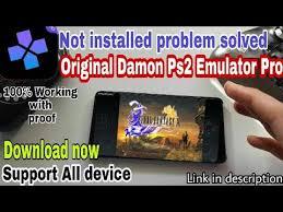 how to fix apk not installed fix apk damon ps2 pro emulator apk not installed crash fix