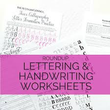 lettering and handwriting worksheets roundup u2013 pretty prints u0026 paper