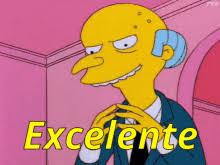 Mr Burns Excellent Meme - mr burns excellent excellent excellent gif thesimpsons mrburns