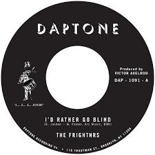 I Rather Go Blind By Etta James The Frightnrs I U0027d Rather Go Blind Daptone Records