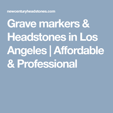 affordable grave markers grave markers headstones in los angeles affordable