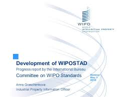 wipo international bureau development of wipostad progress report by the international bureau