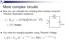 more complex circuits now you can calculate the charging time constant using the thèvenin equivalent resistance