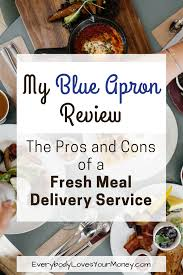 blue apron review the pros and cons of a fresh meal delivery