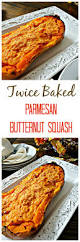 butternut squash recipe for thanksgiving twice baked parmesan butternut squash a mind