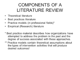 thesis writing literature review In the key elements of literature review the findings of secondary sources The The following components of a thesis writing literature reviews