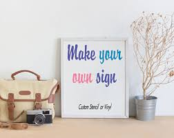 Make Your Own Home Decor Make Your Own Sign Etsy
