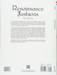 renaissance fashions dover fashion coloring book tom tierney