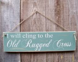Rugged Home Decor Old Rugged Cross Etsy