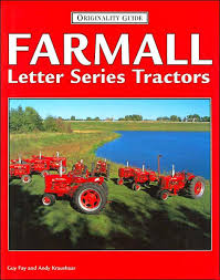 book farmall letter series tractors by guy fay u0026 andy kraushaar