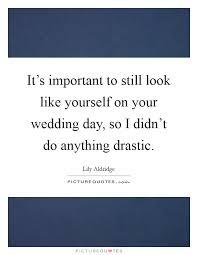 Wedding Day Sayings Lily Aldridge Quotes U0026 Sayings 10 Quotations