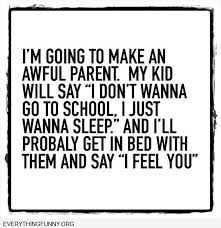 I Feel It Meme Black Kid - funny quote i m going to make an awful parent my kid doesn t want