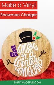 make a vinyl snowman charger