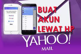 membuat yahoo mail via hp buat akun email yahoo lewat hp android iphone baru