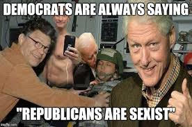 Sexist Meme - democrats are always saying republicans are sexist meme