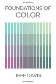 foundations of color jeff davis 9780986163708 amazon com books