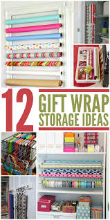 gift wrap storage ideas 12 smart gift wrap storage ideas