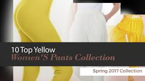 10 top yellow women u0027s pants collection spring 2017 collection