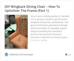 How Much Fabric Do I Need To Reupholster A Chair Diy Wingback Dining Chair U2013 How To Build The Chair Frame