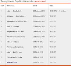 2016 ipl match list 2016 cricket t20 asia cup schedule asia cup t20 date time tips