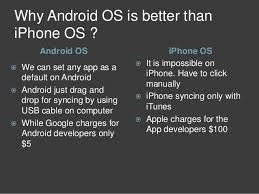 why are androids better than iphones android