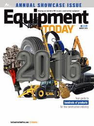 equipment today march 2016 by forconstructionpros com issuu