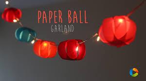 diy paper ball garland home decor youtube