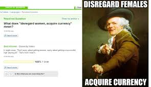 Disregard Females Acquire Currency Meme - disregard females acquire currency rebrn com