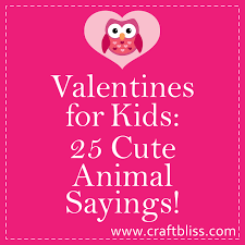 valentines for kids 25 cute animal sayings valentine