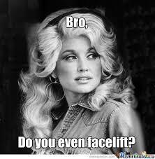 Dolly Parton Meme - dolly parton by kingmaggot21 meme center