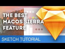 macos sierra brought tabs for sketch sketch talk