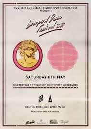 Baltic Weekender Festival by Ra Liverpool Disco Festival 2017 30 Years Of Southport