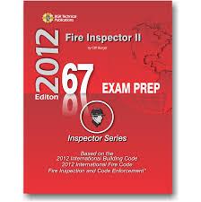 67 fire inspector ii 2012 bgr technical publications