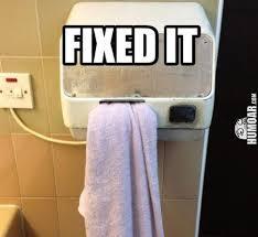 Hand Dryer Meme - hand dryer fixed it humoar com