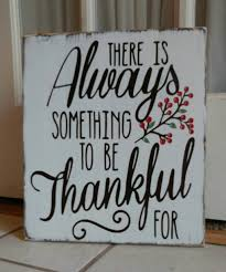 there is always something to be thankful for pallet sign wood