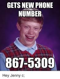 New Phone Meme - gets new phone number 867 5309 uick meme hey jenny c meme on me me