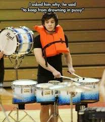 Drummer Meme - whoa dude save some pussy for the rest of us pantysoup playa