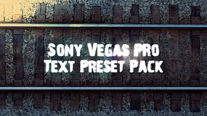 sony vegas pro text effects pack download youtube