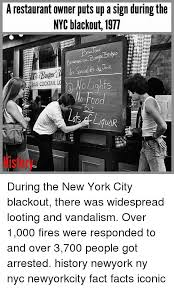 Meme Restaurant Nyc - a restaurant owner puts up a sign during the nyc blackout 1977 we au